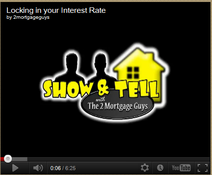 Friday's Video – Locking in your Interest Rate